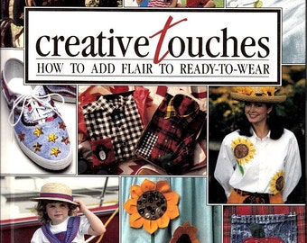 Vintage 80's Creative Touches Hardbound Book 128 Pages Embellishments Appliques Painting Techniques How to's Seasonal Holiday Sewing