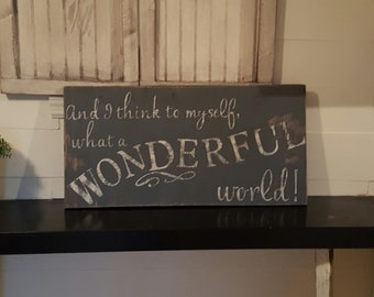 Distressed and vintage look what a wonderful world sign/whimsical wall decor