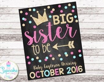 Big Sister Pregnancy Announcement | Big Sister To Be | Promoted to Big Sister | Chalkboard Sign | Pregnancy Reveal | Photo Prop | Digital