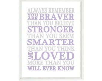 Always Remember You Are Braver Than You Believe Quote, Baby Girl Nursery Wall Art, Inspirational Print, Typography, Lavender, Gray Decor