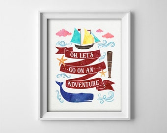 """Buy One Get One Free - Art Print - 8X10"""" or 11X14"""" available - Oh, Let's Go On An Adventure -Nautical Nursery Decor- Whale - Ship - SKU:957"""