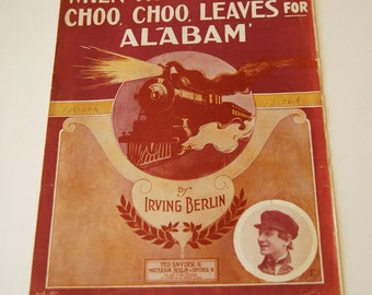 Antique Sheet Music When That Midnight Choo, Choo, Leaves for Alabam'