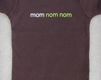Mom Nom Nom - New Baby Nursing Mommy Breastfeeding Chocolate Brown Graphic Onepiece Bodysuit & T-shirt // Funny Baby Shirt // Baby Shower