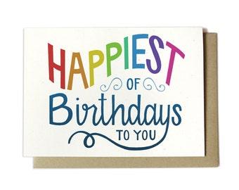 Birthday Card - Happiest of Birthdays to you - Rainbow Birthday