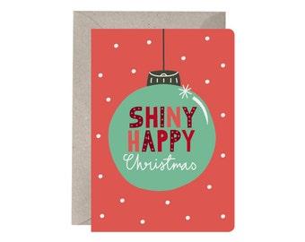 Christmas Card – Shiny Happy Christmas. Bauble. Typography. Fun Christmas Cards. Hand Drawn Type. Polka Dots. Shiny.