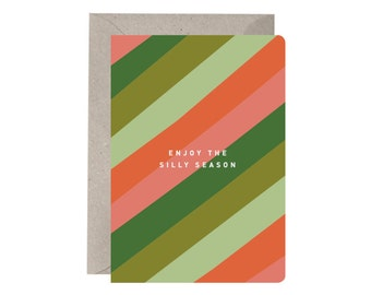 Festive Card – Enjoy The Silly Season. Quirky Christmas Card. Simple. Stripe Pattern. Red and Green. Funny Christmas Card. Unique.