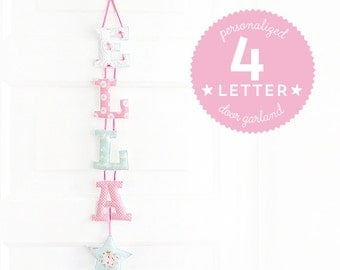 Customized Handmade Fabric Door Hanging Garland - 4 Letter Name