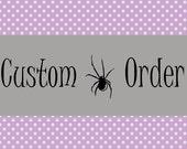 Custom Order for Vanessa