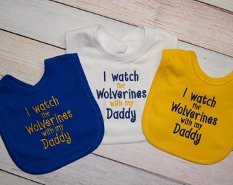 Michigan Baby - Wolverine Baby Boy - I watch the Wolverines -  Michigan Wolverine Baby Girl - Michigan Bib - Baby Shower Gift - New Dad Gift