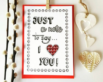 Handmade Typography Valentines Card- A Note to Say I Heart You- Love Note//Boyfriend//Girlfriend//Husband//Wife