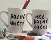 Paint Water Mug Set - Great Creative Gift Idea for the Artist and Coffee or Tea lover!