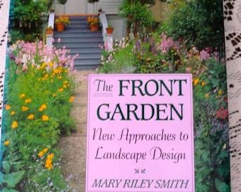 Gardening Garden Book The Front Garden Landscape Design Mary Riley Smith