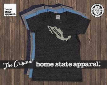 Mexico Home. tshirt- Womens Cut
