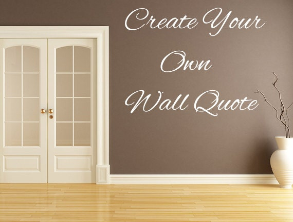 Create Your Own Wall Decal Removable Custom Wall Decals