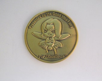 Good Idea Fairy Demotivational Challenge Coin Military Army Navy Air Force Marines Coast Guard Police Fire EMS Great Gift & Stocking Stuffer