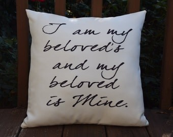 I am my Beloved's and my Beloved is Mine 18X18 Decorative Pillow Cover
