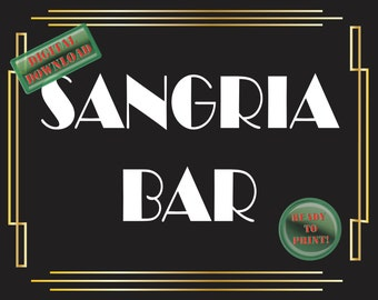 Sangria Bar Printable Sign Art Deco Food Table Sign Roaring 20s Gatsby Themed Black White Gold Party New Year's Wedding Reception Decor