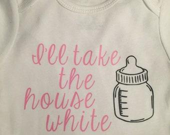 I'll take the house white onesie