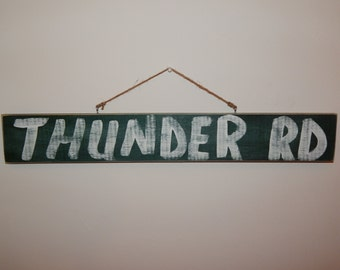 "Bruce Springsteen-""Thunder Rd"" Hand Painted Wooden Sign (Vintage/Worn Look) *Great gift for guys!* - FREE SHIPPING"