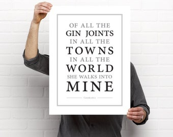 Of All The Gin Joints // Art Print // Casablanca // Black on White // Home Decor  // Gift Idea // Rick Blaine // Quote