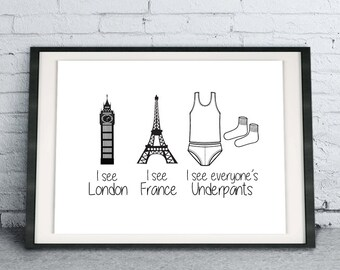Printable Quote Art Download I See London I See France I See Everyone's Underpants, funny laundry room poster, modern bathroom home decor