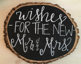 wishes for the new mr and mrs || wooden log slice || wedding sign