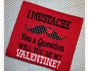 I Mustache You a Question Valentine's TShirt or Onesie