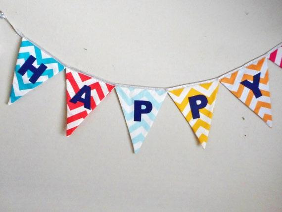 Happy Birthday Banner - Chevron Fabrics - Party decor - Birthday Bunting - Sign - Triangle Flags -