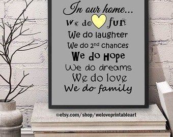 60% OFF SALE House Decor,  Family Print, Printable Art, House Rules, In Our Home, We Do, House Sign, House Rules, Family Rules, Quote Print,