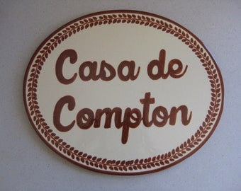 """Talavera Specialty Plaques For Your Home """"Casa de Compton"""" (Sold Individually) (Highly Discounted)"""