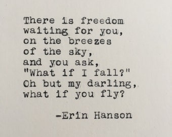 Erin Hanson What If You Fly Quote Typed on Typewriter - 4x6 White Cardstock