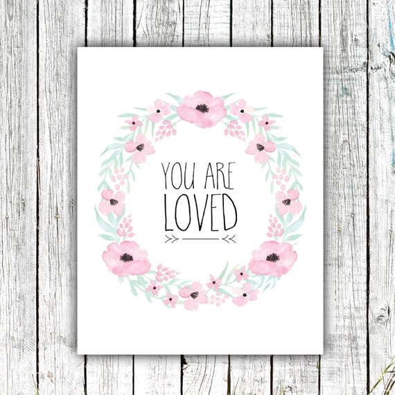 Nursery Art Printable, You are Loved, Floral Wreath, Baby Girl, Printable Art, Digital Download Size 8x10 #559