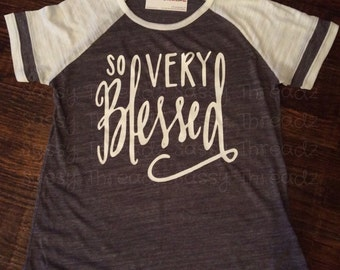 So Very Blessed Triblend Tee