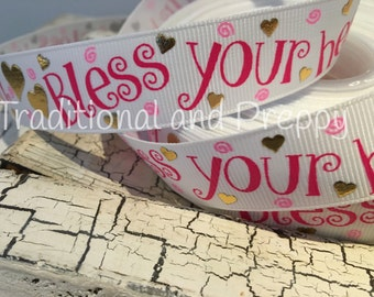 "7/8"" Valentine Bless Your Heart Religious Gold Foil Heart Pink grosgrain ribbon sold by the yard"