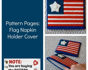 Plastic Canvas Pattern Pages: Flag Napkin Holder Cover (graphs and photos, no written instructions) ***PATTERN ONLY!***