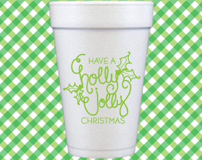 Holly Jolly! Christmas Foam Cups (Qty 12)