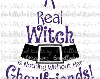Halloween/Witch/Gouhlfriend/'A Real Witch...'/Vinyl Decal/Halloween Decor/Mantle Decor/Halloween Party
