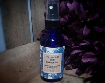 I Wish I Could Help It! -Anxiety Aromatherapy Spray