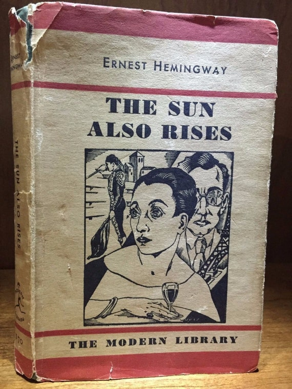 the heroism portrayed in ernest hemingways the sun also rises My purpose in this report is to discuss the major themes of ernest hemingway's novels the sun also rises he often portrayed war  ernest- 274).