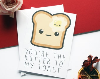 Valentines Day Romantic 'Butter To My Toast' Greeting Card