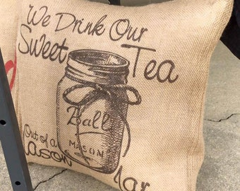 Sweet Tea Burlap Pillow Cover