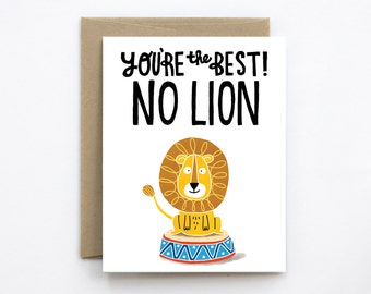 You're the Best, No Lion Card