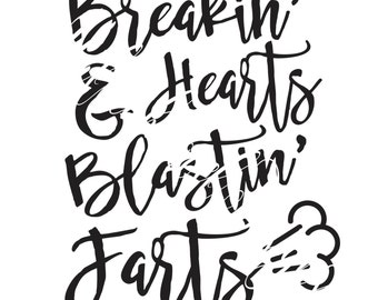 Breaking Hearts, Blasting Farts- DIGITAL DESIGN