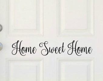 Home Sweet Home Decal Vinyl Door Decal Home Front Door Decal Entryway Decal Front Door Decor Door Vinyl Home Sweet Home Vinyl Door Saying