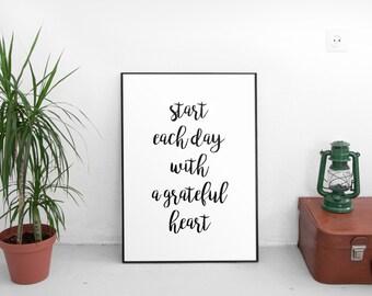 Start Each Day With A Grateful Heart, Gratefulness Print, Gratefulness Wall Art, Inspirational Quote, Modern Home Decor, Motivational Print