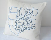 West Coast Best Coast Pillow Cover Hand Embroidered Washington Oregon California Gift