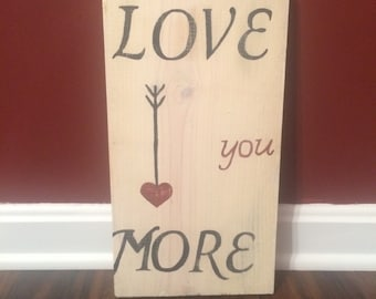 Love You More Wall Sign Home Decor