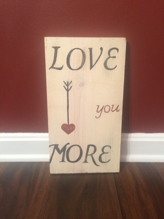 love you more wall sign home decor. Black Bedroom Furniture Sets. Home Design Ideas