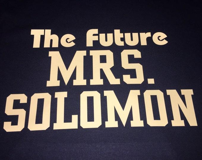 the future mrs shirt - bride shirt - custom bride t-shirt - personalized bride shirt- gold writing - small , medium , large , XL , XXL