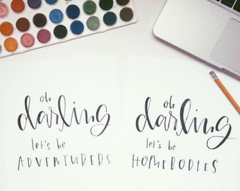 Oh darling || Hand lettered print